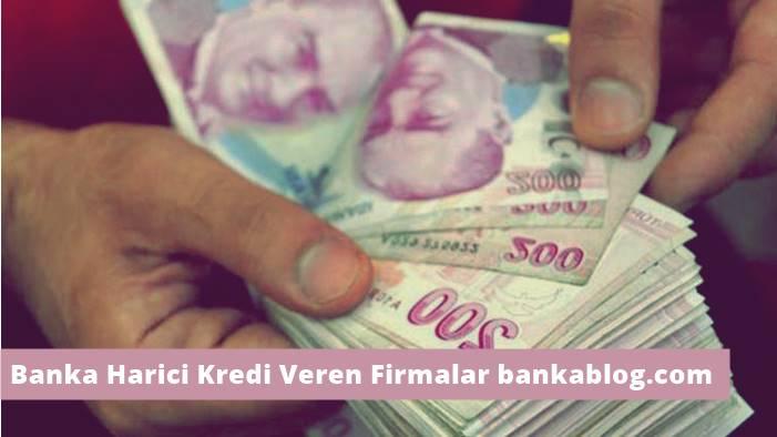 banka harici kredi