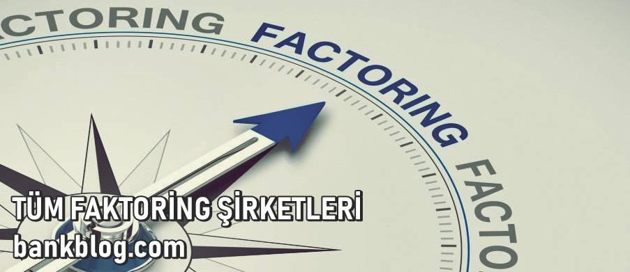 faktoring şirketleri listesi