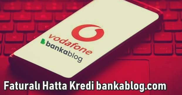 Vodafone Faturalı Hatta Kredi