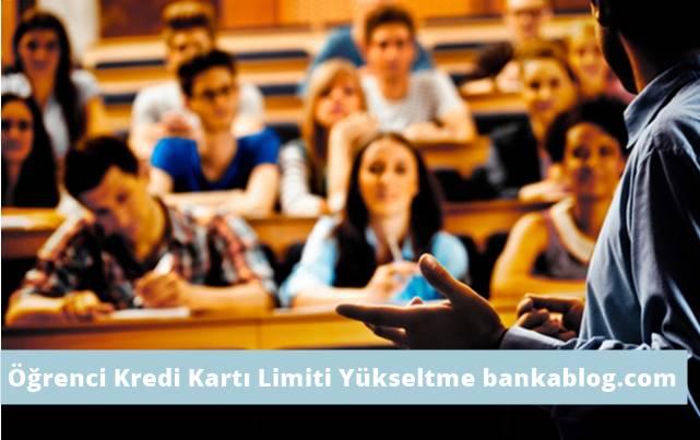 öğrenciye yüksek limitli kredi kartı