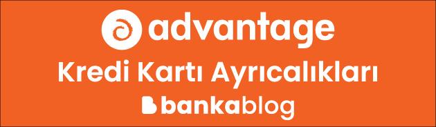 advantage kredi kartı özellikleri