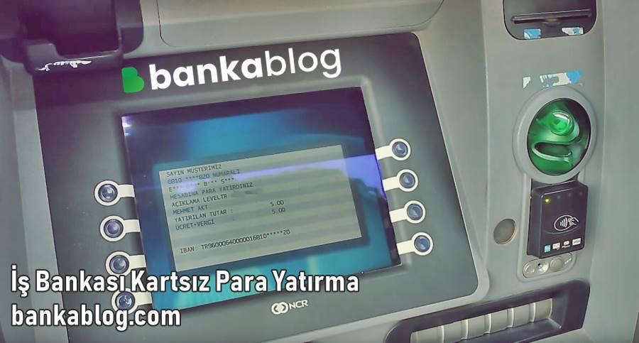 İş Bankası ATM'den Kartsız Para Yatırma