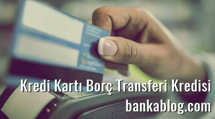 borç transferi kredisi