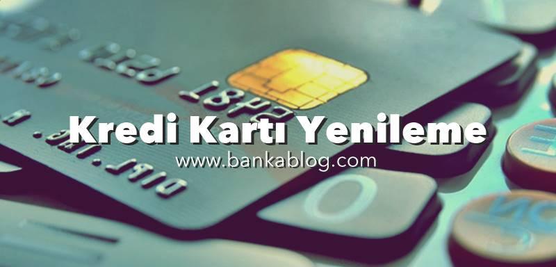 kredi kartı yenileme