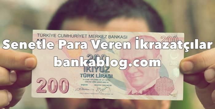 senetle borç para veren ikrazatçılar