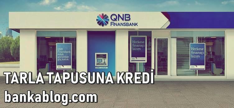 qnb finansbank tarla ipotekli kredi