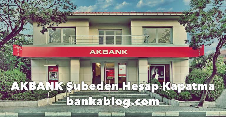 Akbank Online Hesap Kapatma