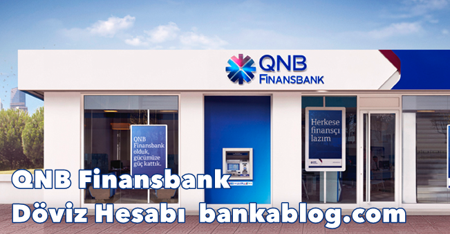 QNB Finansbank Dolar Hesabı Açmak