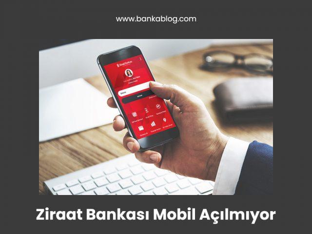 ziraat bankası mobil uygulama açılmıyor