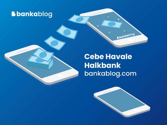 Halkbank Cebe Havale