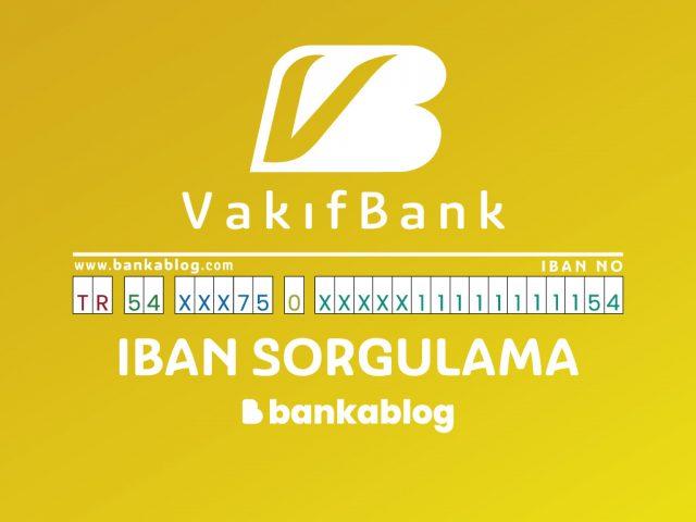 VakıfBank IBAN Sorgulama