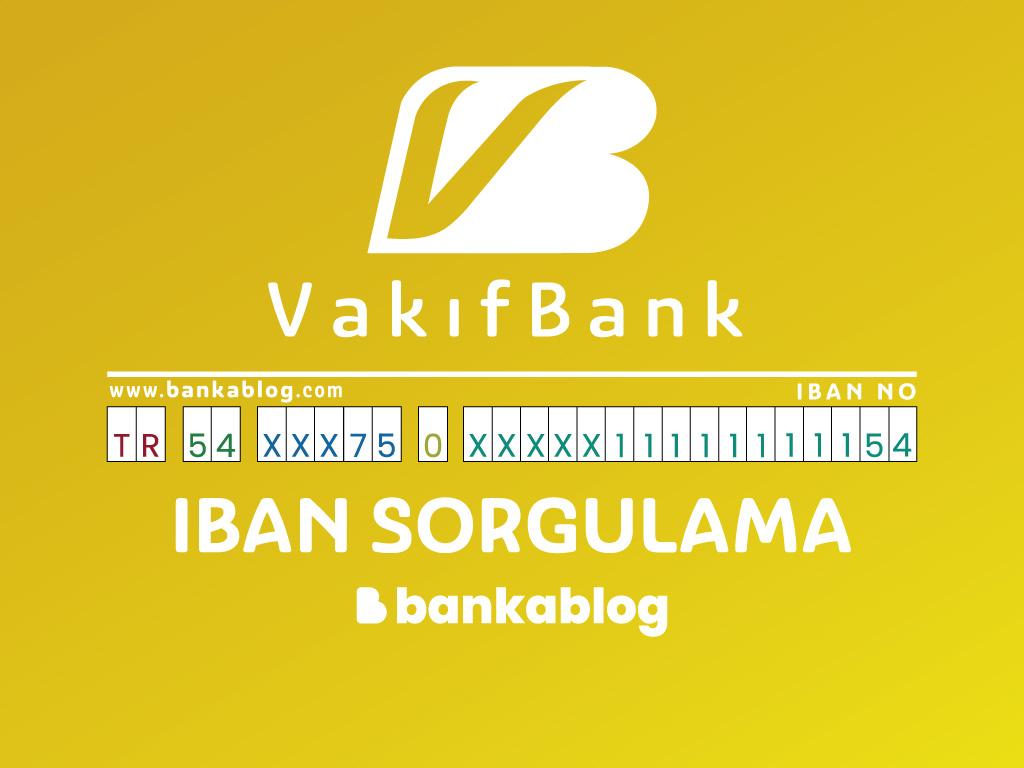 VakıfBank IBAN Sorgulama Nasıl Yapılır? • Banka Blog