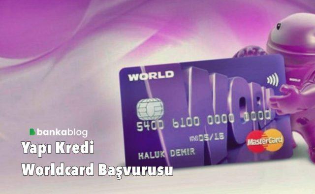 Yapı Kredi world kart başvurusu