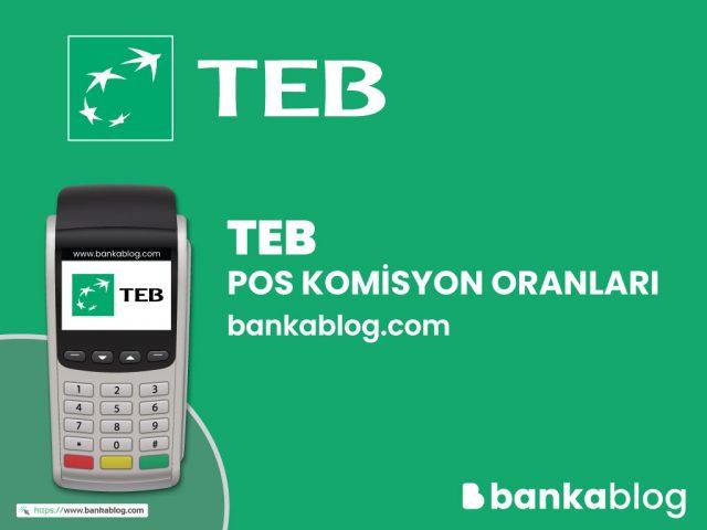 TEB POS Komisyon Oranları