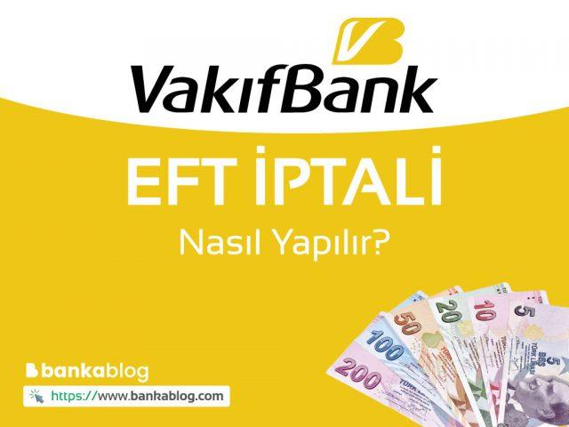 VakıfBank EFT iptali
