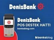 Denizbank POS destek hattı